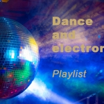 Dance and Electronic playlist